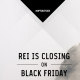 REI Opts For The Outdoors on Black Friday